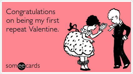 congratulations-being-first-repeat-valentine-valentines-day-ecards-someecards